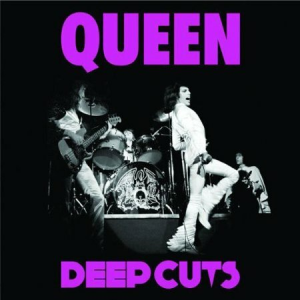queen deep cuts, volume 1 (1973-1976) (2011) (rmst) (island uk) (14 tracks) 320 kbps mp3 album
