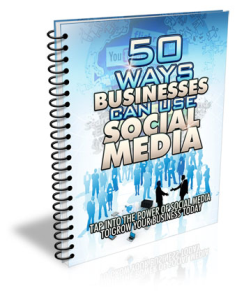 50 Ways Businesses Can Use Social Media to Get More Customers | eBooks | Business and Money