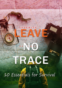 leave no trace - 10 essentials for survival