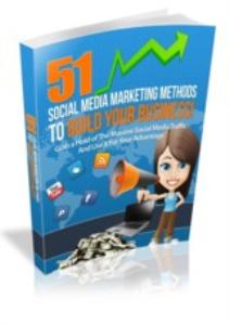 51 Social Media Marketing Methods To Build Your Business | eBooks | Internet