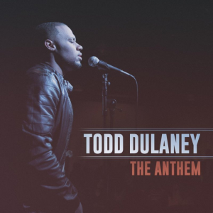 the anthem (todd dulaney) custom choir and orchestration