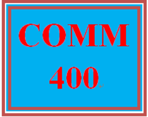 COMM 400 Week 1 Individual: Personal Communications Evaluation and Analysis | eBooks | Education