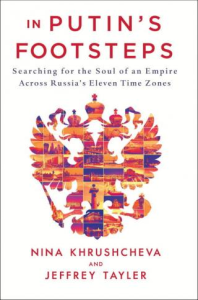 in putin's footsteps [searching for the soul of an empire across russia's eleven time zones]
