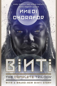 Binti: The Complete Trilogy. Okorafor Nnedi | eBooks | Fiction