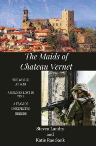 The Maids of Chateau Vernet: A Soldier Lost in Time | eBooks | History