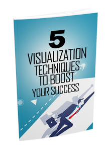 5 Visualization Techniques To Boost Your Success | eBooks | Religion and Spirituality