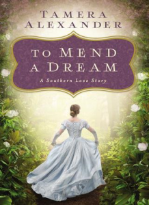 to mend a dream : a southern love story