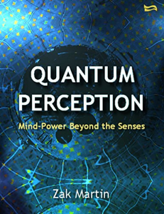 quantum perception - mind-power beyond the senses