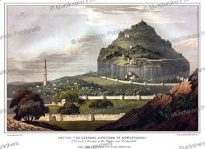 The citadel of Daulatabad in Maharashtra, India, G. Fitz Clarence, 1819 | Photos and Images | Travel