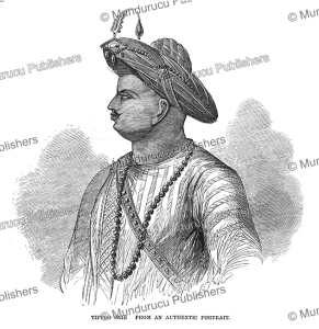 """Sultan Fateh Ali Tipu (1750-1799), """"The Tiger of Mysore"""", Cassell, India, 1870 