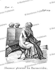 An Almonzer cries for the Barmakids, Syria, F. Massard, 1816 | Photos and Images | Travel