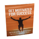 Get Motivated For Success | eBooks | Other
