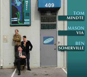 Patuxent CD-330 Tom Mindte, Mason Via & Ben Somerville - 409 | Music | Country