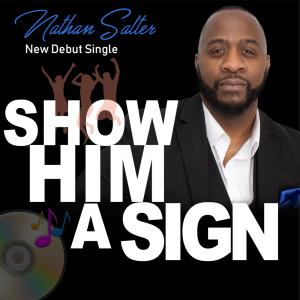 show him a sign