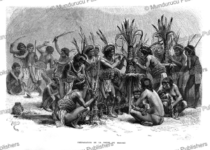 Roucouyenne Indians making preparations for the Marake´ ceremony, French Guiana, E´douard Riou, 1867 | Photos and Images | Travel