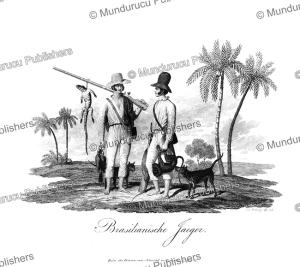 brazilian hunters, prinz zu wied-neuwied, 1821