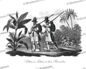 Brazilian soldiers, Prinz zu Wied-Neuwied, 1821 | Photos and Images | Travel