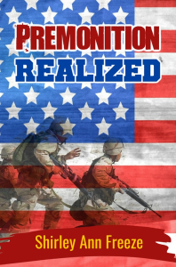 Premonition Realized, by Shirley Ann Freeze | eBooks | Fiction