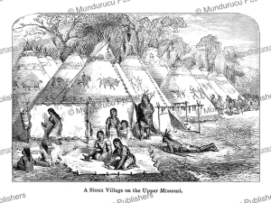 A Sioux village, Great Plains, George Catlin, 1868 | Photos and Images | Travel