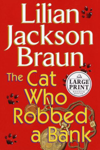 lilian jackson braun  the cat who robbed a bank