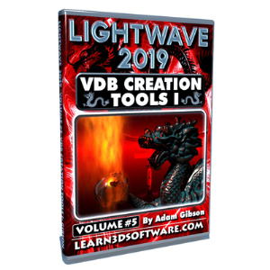 Lightwave 2019-Vol.#5-VDB Creation Tools I- Basics (Download Version) | Software | Training