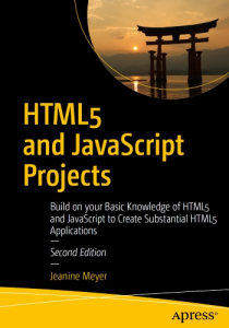 jeanine meyer - html5 and javascript projects, 2nd edition