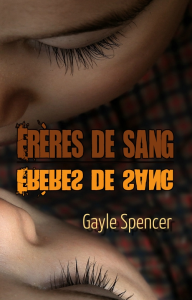 Frères de sang, par Gayle Spencer | eBooks | Fiction