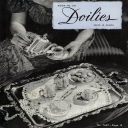 Doilies | Book No. 201 | The Spool Cotton Company DIGITALLY RESTORED PDF | Crafting | Crochet | Other
