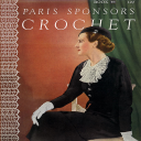 Paris Sponsors Crochet | Book No. 46 | The Spool Cotton Company DIGITALLY RESTORED PDF | Crafting | Crochet | Other