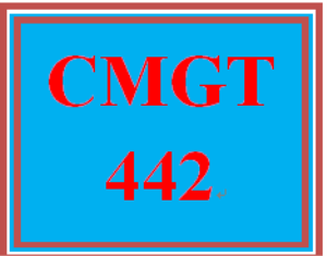 CMGT 442 Entire Course | eBooks | Education