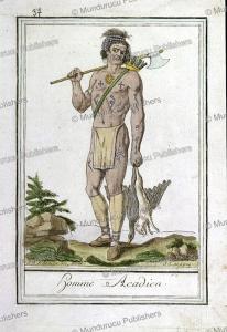 Acadian warrior, East Coast Canada, Jacques Grasset de Saint-Sauveur, 1795 | Photos and Images | Travel