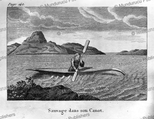 Native American in his canoe, Canada, D. Dainville, 1821 | Photos and Images | Travel