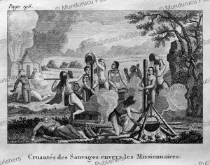 cruelties of iroquois indians towards the missionaries, canada, d. dainville, 1821