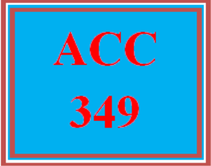 ACC 349 Week 3 Team Assignment, Part 1 | eBooks | Education
