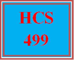 HCS 499 Entire Course | eBooks | Education