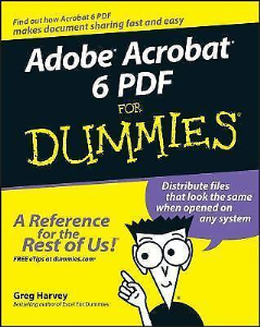 Adobe Acrobat 6 PDF for Dummies | eBooks | Technical