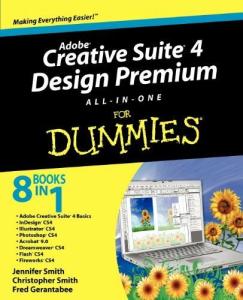 Adobe Creative Suite 4 Design Premium All-in-One for Dummies | eBooks | Technical