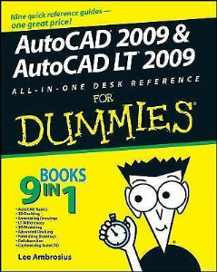 AutoCAD 2009 & AutoCAD LT 2009 All-in-One Desk Reference for Dummies | eBooks | Technical
