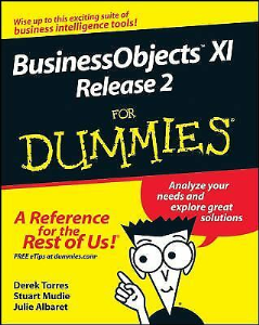 BusinessObjects XI Release 2 for Dummies | eBooks | Business and Money