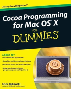 Cocoa Programming for Mac OS X for Dummies | eBooks | Computers