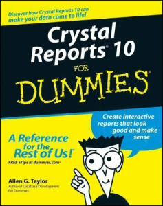 Crystal Reports 10 for Dummies | eBooks | Computers