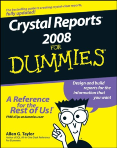 Crystal Reports 2008 for Dummies | eBooks | Computers