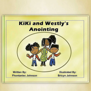 kiki and westly's anointing