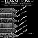 The Learn How Book | Book No. 58 | The Spool Cotton Company DIGITALLY RESTORED PDF | Crafting | Crochet | Other