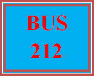 BUS 212 Entire Course | eBooks | Education