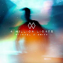 A Million Lights inspired by Michael W. Smith custom arranged for vocal solo, choir and orchestra. | Music | Popular