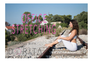 pilates with dorita - office stretching