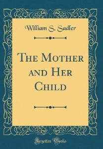 The Mother And Her Child | eBooks | Classics