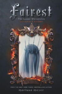 Fairest: The Lunar Chronicles: Levana's Story | eBooks | Classics