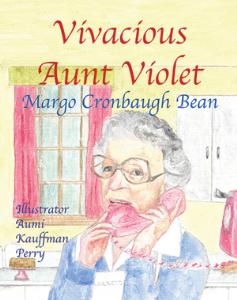 vivacious aunt violet